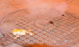 ฝาปิดท่อระบายน้ำในจีนร้อนปริศนา ทำไข่สุกเพียงไม่กี่นาที